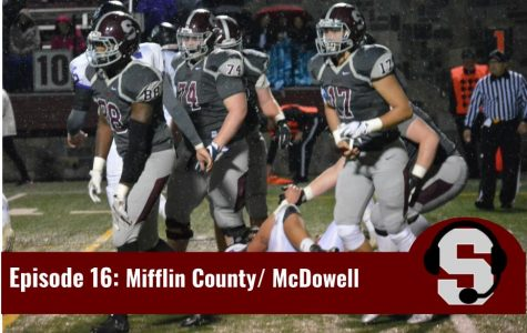 State College Football Podcast: Mifflin County Review (Again), McDowell Preview