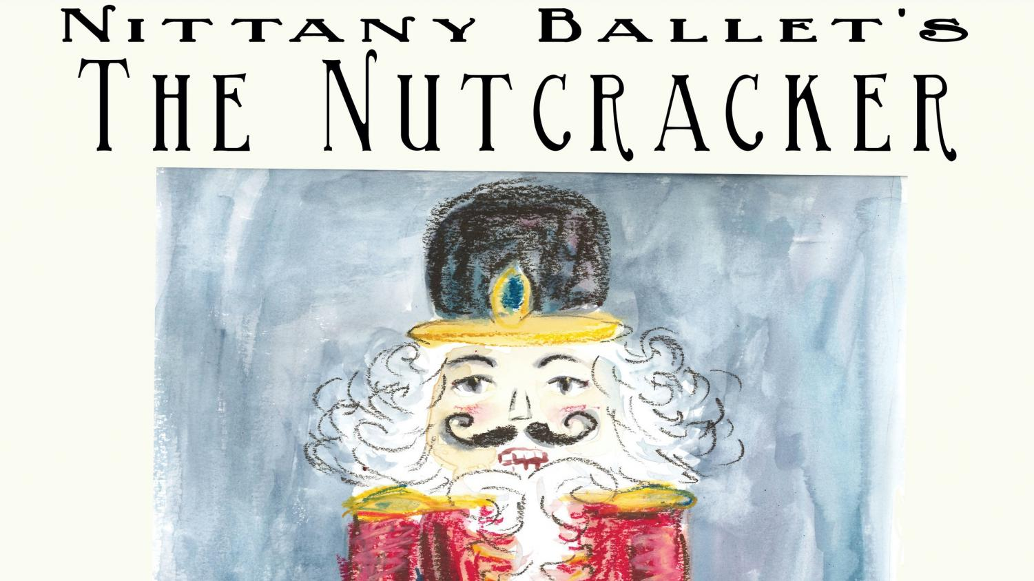 """The promotional poster for Nittany Ballet's The Nutcracker that included performances by Gabby Showalter, Emily Maciejczyk, Clara Pollock, and Molly Yoder. """"I love being able to be someone else for a few moments, as it provides a release from the stresses of high school and allows me to explore my own emotions and personality. The joy I experience while dancing surpasses any other feeling, and while it can be frustrating, I always know that there will be rewarding moments in due time,"""" Yoder said."""